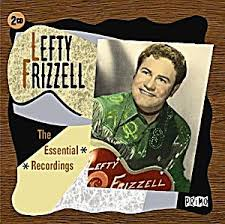 Lefty Frizzell - The Essential Recordings (2-cd)