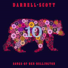 Darrell Scott - Songs Of Ben Bullington
