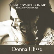 Donna Ulisse - The Songwriter In Me (The Demo recordings)