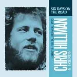 Chris Hillman & Friends - Six Days On The Road (Ebbets Field, Denver, 1975)