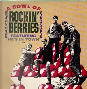Rockin' Berries - A Bowl Of