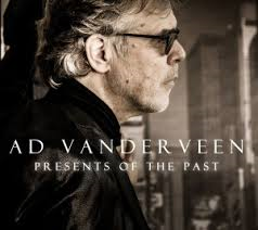 Ad Vanderveen - Presents Of The Past / Requests Revisited (2-cd)