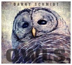 Danny Schmidt - Owls