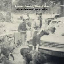 Various - Remembering Mountains (Unheard Songs By Karen Dalton)