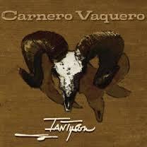 Ian Tyson - Carnero Vaquero