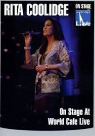 Rita Coolidge - DVD On Stage At The World Cafe
