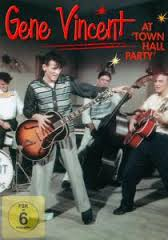 Gene Vincent - DVD At Town Hall Party