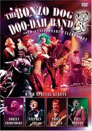 Bonzo Dog Doo-Dah Band - DVD 40th Anniversary Celebration