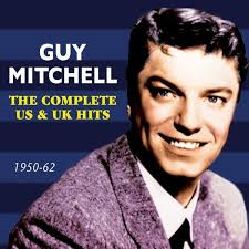 Guy Mitchell - The complete UK & US Hits (1950-1962)