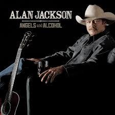 Alan Jackson - Angels & Alcohol