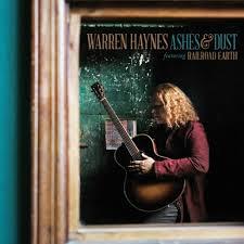 Warren Haynes - Ashes & Dust (deluxe 2-cd edition)