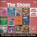 The Shoes - The Golden Years Of Dutch Pop Music  2-cd
