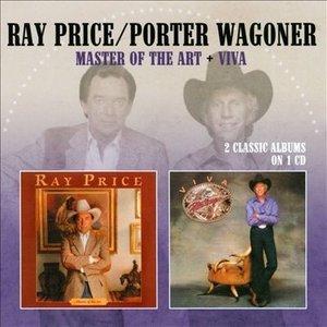 Ray Price & Porter Wagoner - Master Of The Art & Viva
