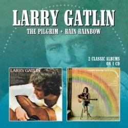Larry Gatlin - The Pilgrim/Rain Rainbow
