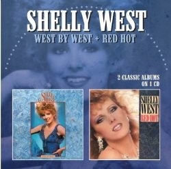 Shelly West - West By West/Red Hot