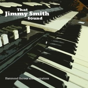 Various - That Jimmy Smith Sound