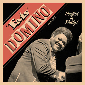 Fats Domino - Thrillin' In Philly!