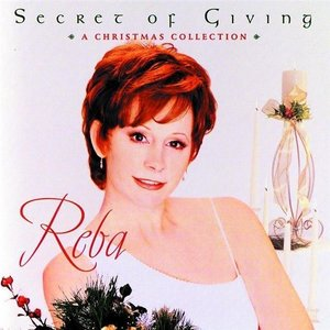 Reba McEntire - Secret Of Giving (A Christmas Collection)