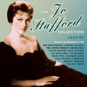 Jo Stafford - The Jo Stafford Collection 1939-62
