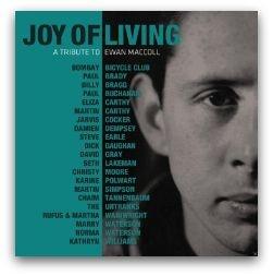 Various - Joy Of Living : A Tribute To Ewan MacColl