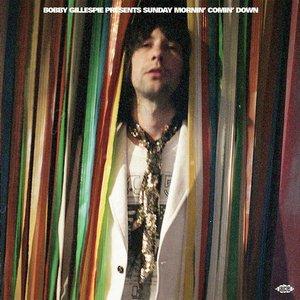 Various - Bobby Gillespie Presents Sunday Mornin' Comin' Down