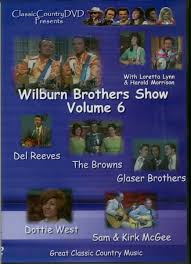 Wilburn Brothers - Wilburn Brothers Show Vol.6