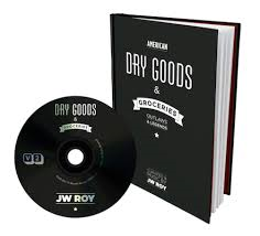 J.W. Roy - Dry Goods & Groceries  (boek en cd)