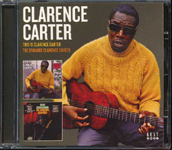 Clarence Carter - This Is Clarence Carter / Dynamic Clarence Carter