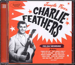 Charlie Feathers - Jungle Fever 1955-1962