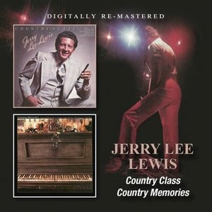 Jerry Lee Lewis - Country Class / Country Memories