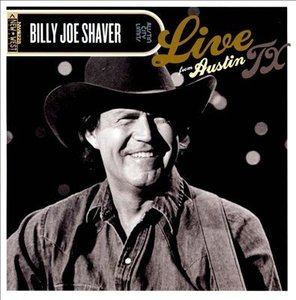 Billy Joe Shaver - Live From Austin TX