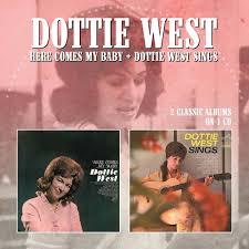 Dottie West - Here Comes My Baby / Dottie West Sings