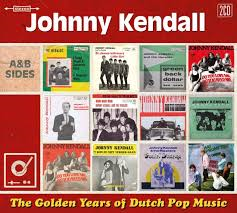 Johnny Kendall - Golden Years Of Dutch Pop Music