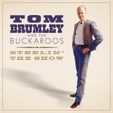 Tom Brumley & the Buckaroos - Steelin' The Show