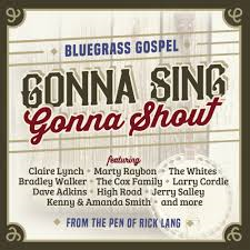 Various - Gonna Sing Gonna Shout (bluegrass gospel)