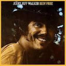 Jerry Jeff Walker - Bein' Free