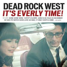 Dead Rock West - It's Everly Time