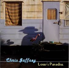 Chris Gaffney - Loser's Paradise