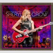 Sheryl Crow - Live At The Capitol Theatre (2-cd + dvd)