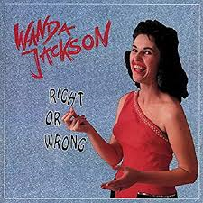 Wanda Jackson - Right Or Wrong (4-cd Box set)