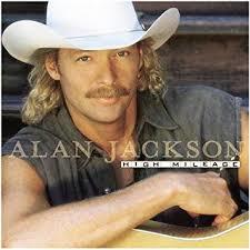 Alan Jackson - High Mileage