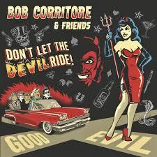 Bob Corritore & Friends - Don't Let the Devil Ride