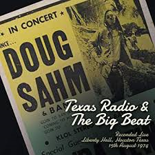 Doug Sahm - Texas Radio & the Big Beat (2-cd)