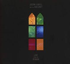 Jason Isbell - Live From the Ryman