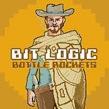 Bottle Rockets - Bit Logic