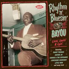 Various - Rhythm & Bluesin' by the Bayou Vol.19 : Livin' Lovin' & Lyin'