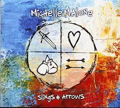 Michelle Malone - Slings & Arrows