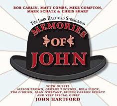 John Hartford String Band - Memories Of John (tribute)
