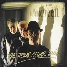 Ad Vanderveen - The Stellar Cellar Band