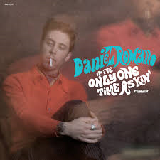 Daniel Romano - If I've Only One Time Asking
